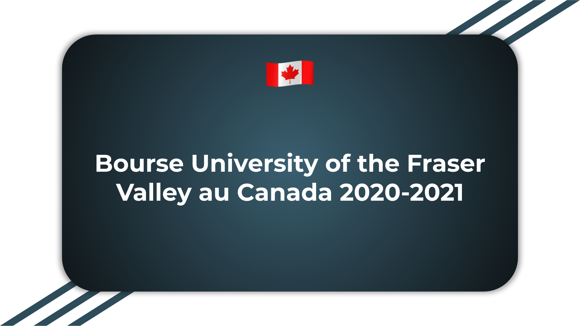 Bourse University of the Fraser Valley au Canada 2020-2021